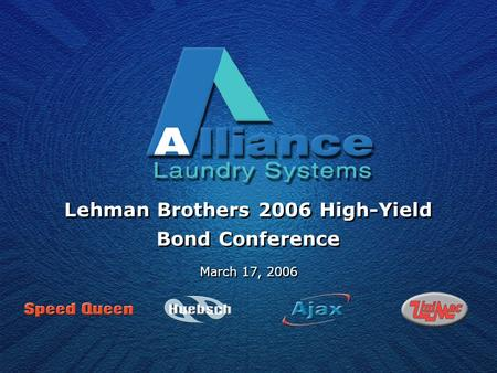 Lehman Brothers 2006 High-Yield Bond Conference March 17, 2006.