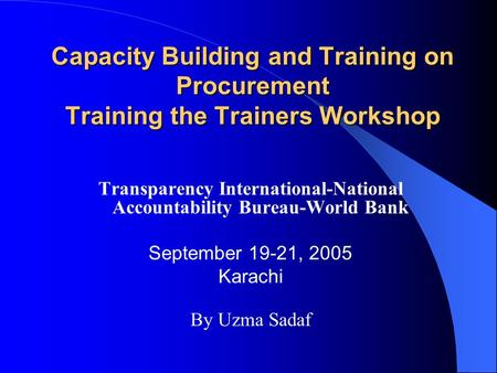 Transparency International-National Accountability Bureau-World Bank