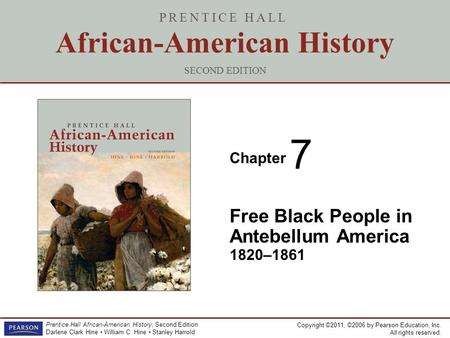 free black people in antebellum america Slavery was an ancient practice on the north american continent  there was  an active market for slaves throughout the antebellum period, meaning that  that  slaves were worked harder than free labor in southern agriculture what slaves.