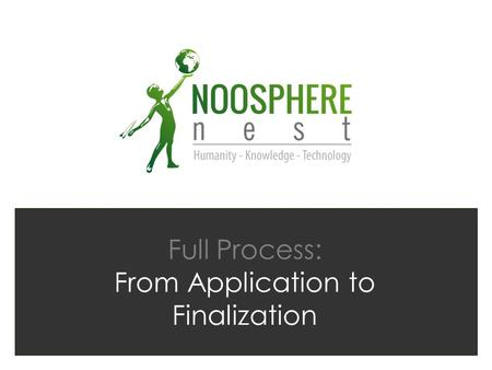 Full Process: From Application to Finalization
