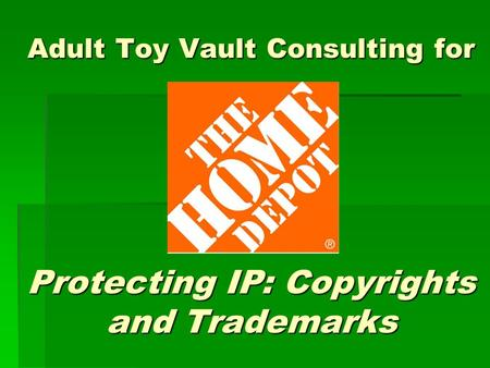 Adult Toy Vault Consulting for Protecting IP: Copyrights and Trademarks.