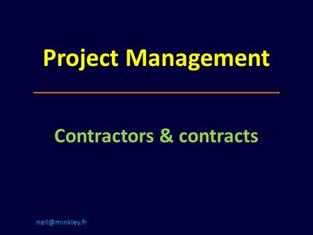 Project Management Contractors & contracts