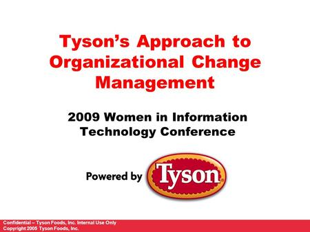 Tyson's Approach to Organizational Change Management