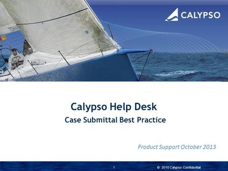 Case Submittal Best Practice