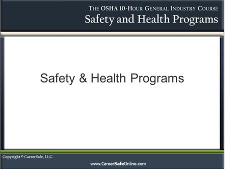 Www.CareerSafeOnline.com Safety & Health Programs.