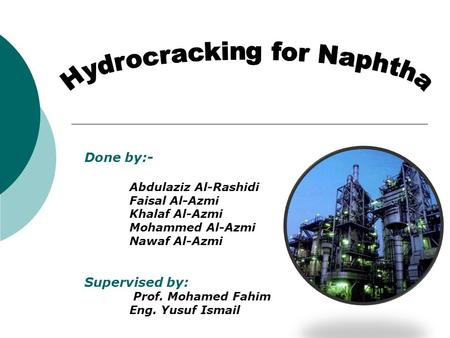 Hydrocracking for Naphtha
