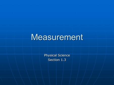 Physical Science Section 1.3