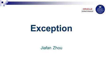 Exception Jiafan Zhou. Java Exception Handling Exception = an event that occurs during the execution of a program that disrupts the normal flow of instructions: