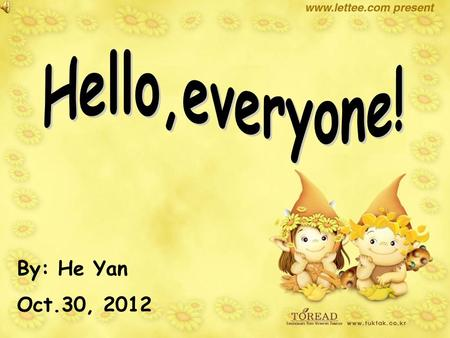 By: He Yan Oct.30, 2012. Unit 5 It must belong to Carla.