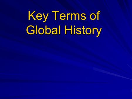 Key Terms of Global History