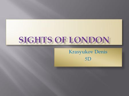 Sights OF LONDON Krasyukov Denis 5D.
