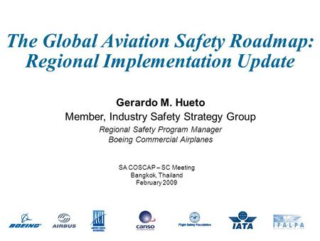 The Global Aviation Safety Roadmap: Regional Implementation Update