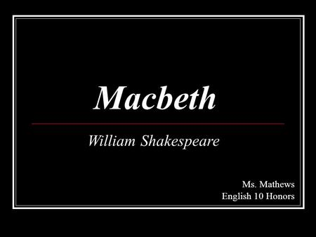 The importance of decisions in macbeth by william shakespeare