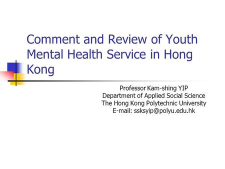 Comment and Review of Youth Mental Health Service in Hong Kong