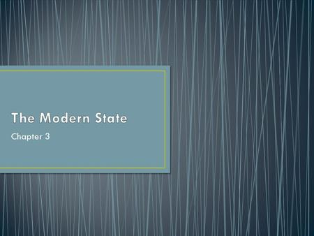 The Modern State Chapter 3.