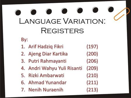 Language Variation: Registers