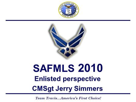 Enlisted perspective CMSgt Jerry Simmers