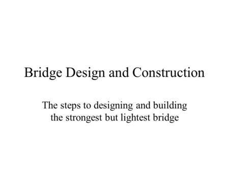 Bridge Design and Construction