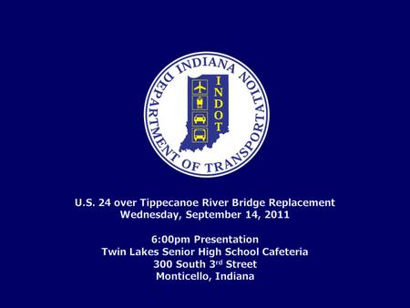 U.S. 24 over Tippecanoe River Bridge Replacement