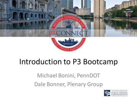 Introduction to P3 Bootcamp