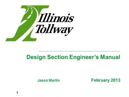 Jason Martin February 2013 Design Section Engineer's Manual 1.