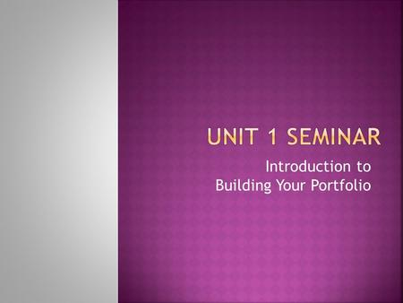 Introduction to Building Your Portfolio