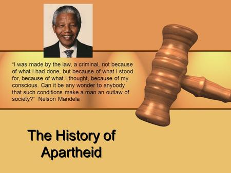 The History of Apartheid