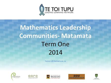 Mathematics Leadership Communities- Matamata Term One 2014