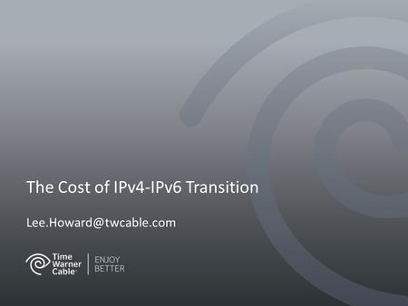 The Cost of IPv4-IPv6 Transition