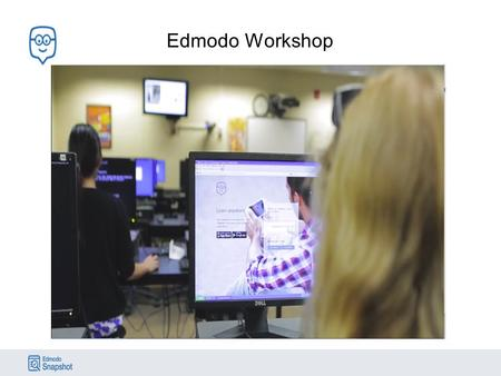 Edmodo Workshop. Edmodo's mission is to connect all learners with the people and resources they need to reach their full potential.