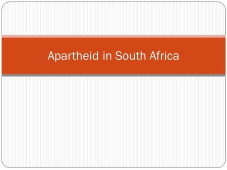apartheid in south africa thesis statement The letter demonstrates kobach's interest in apartheid south africa and the thesis kobach's study of south africa was statements on south africa.