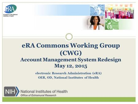 Electronic Research Administration (eRA) OER, OD, National Institutes of Health.