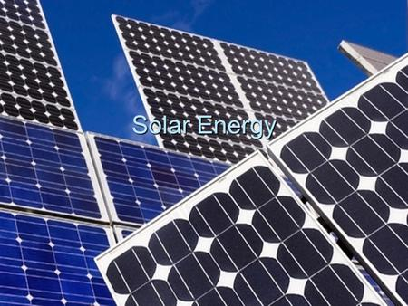 Solar Energy. How it Works 