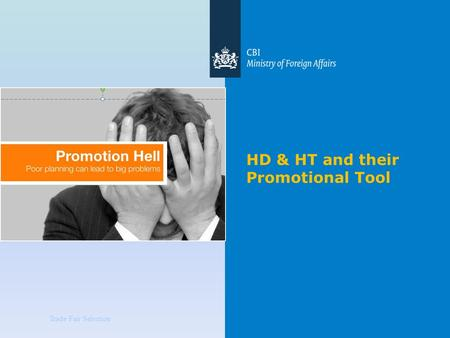 Trade Fair Selection HD & HT and their Promotional Tool.