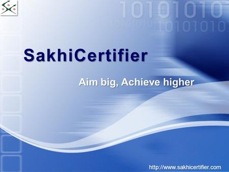 SakhiCertifier  Aim big, Achieve higher.