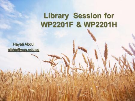 Hayati Abdul Library Session for WP2201F & WP2201H.