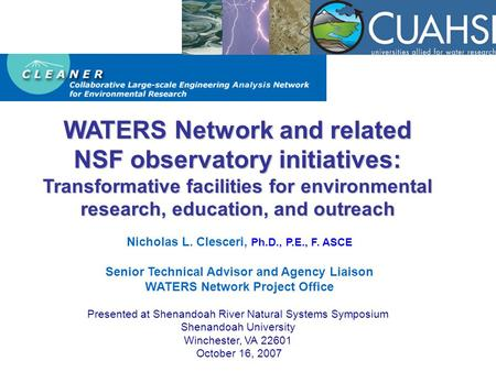 HydroView WATERS Network and related NSF observatory initiatives: Transformative facilities for environmental research, education, and outreach Nicholas.