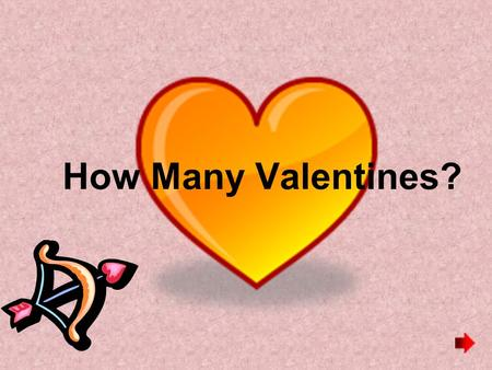 How Many Valentines?.