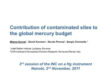 3rd session of the INC on a Hg instrument