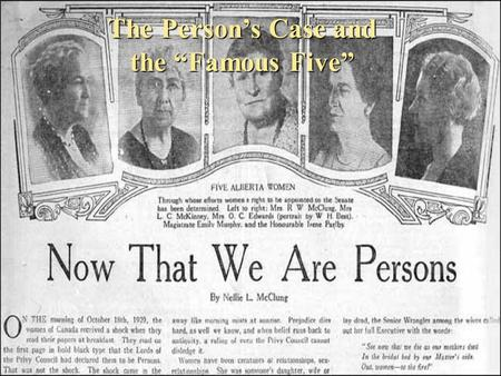 "The Person's Case and the ""Famous Five"""