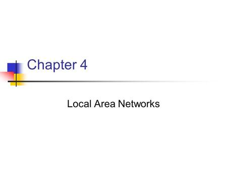 Chapter 4 Local Area Networks. Layer 2: The Datalink Layer The datalink layer provides point-to- point connectivity between devices over the physical.