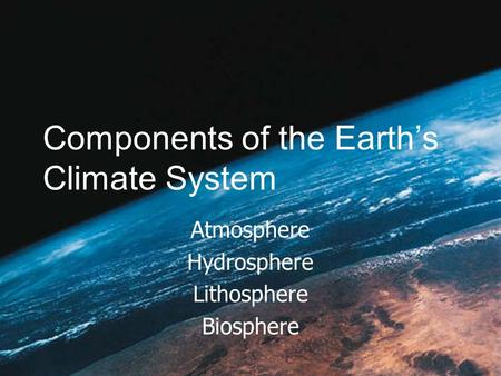 Components of the Earth's Climate System