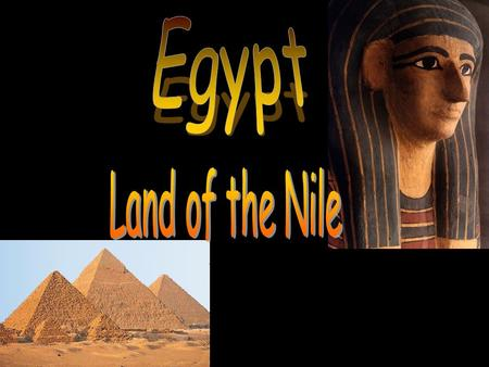 Egypt Land of the Nile.