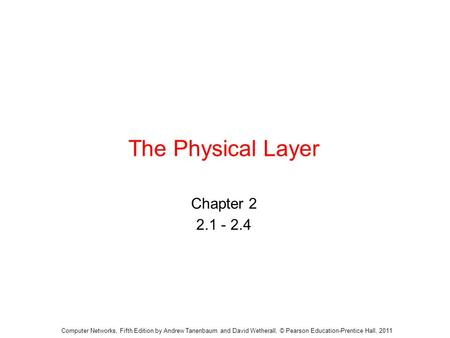 The Physical Layer Chapter