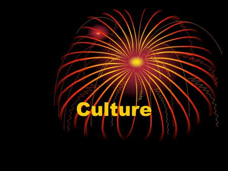 Culture. Recall: We are social beings We live in groups We interact with each other in groups Groups have an impact on us.