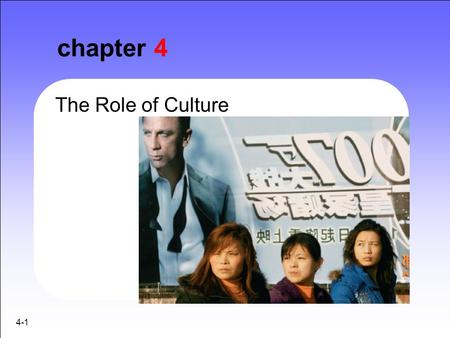 Chapter 4 The Role of Culture 4-1.