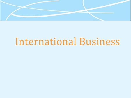 International Business. Chapter 3 Differences in Culture.