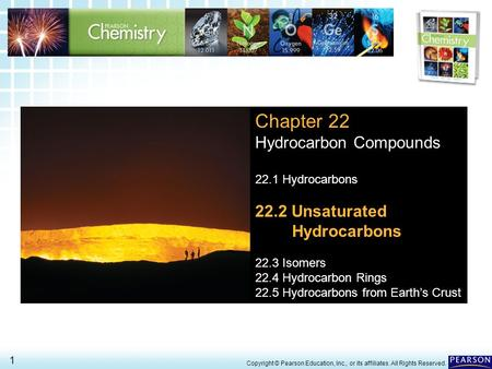 Chapter 22 Hydrocarbon Compounds 22.2 Unsaturated Hydrocarbons