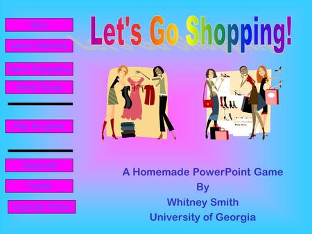 A Homemade PowerPoint Game By Whitney Smith University of Georgia
