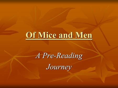 What is the main conflict in Of Mice and Men by John Steinbeck?